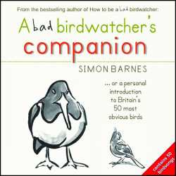 Cover Bad Birdwatchers Companion by Simon Barnes