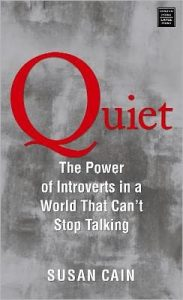 Book Cover Quiet, The Power Of Introvert by Susan Cain